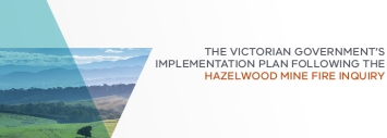 Hazelwood mine fire: Victorian Government Implemention Plan